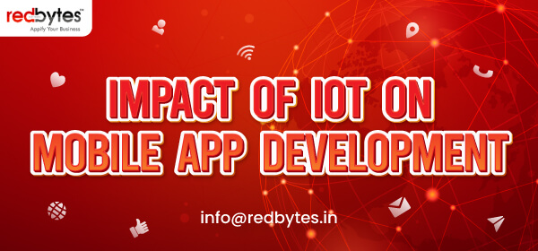 impact of IoT app development