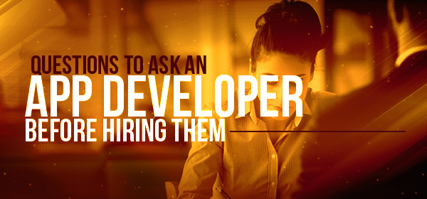 questions to ask an app developer