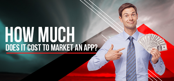 how much does it cost to market an app
