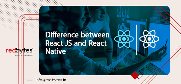 Difference between React JS and React Native?