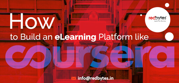 How to Build an eLearning Platform like Coursera