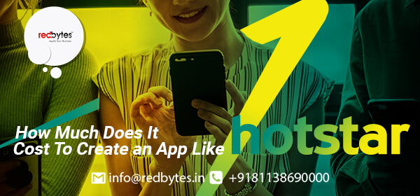 cost to create an app like hotstar
