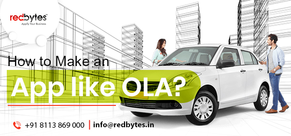 How to Make an App like OLA?