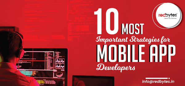 mobile app developer strategies