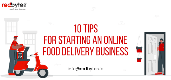 10 Tips for Starting an Online Food Delivery Business