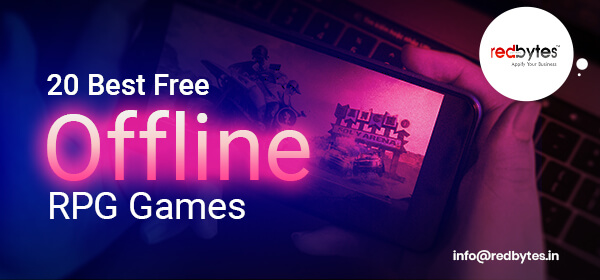 20 Best Free Offline RPG Games 2021