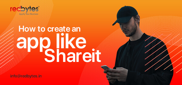 How to Create an App Like SHAREit ?